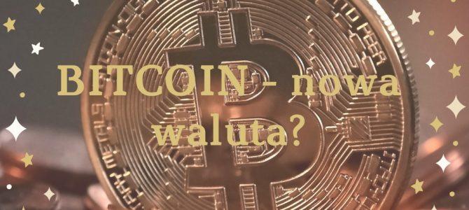 """Czym jest bitcoin i czy można go nazwać """"walutą""""?"""