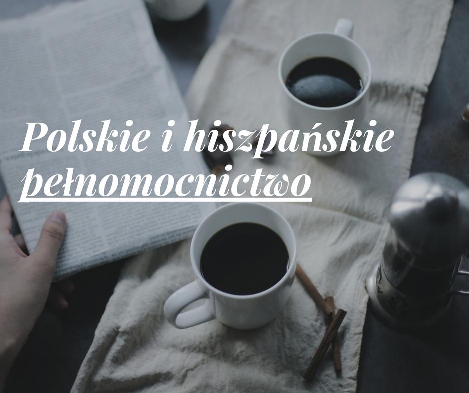 Pełnomocnictwo - tłumacz języka hiszpańskiego Monika Gaik